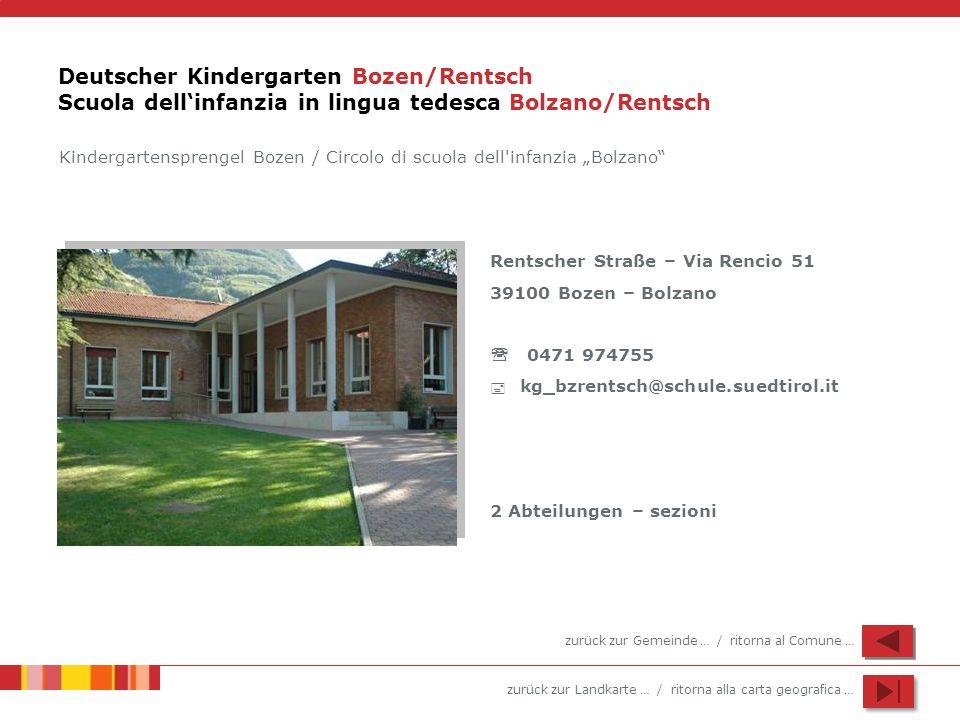 Deutscher Kindergarten Bozen/Rentsch Scuola dell'infanzia in lingua tedesca Bolzano/Rentsch