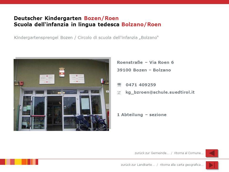 Deutscher Kindergarten Bozen/Roen Scuola dell'infanzia in lingua tedesca Bolzano/Roen