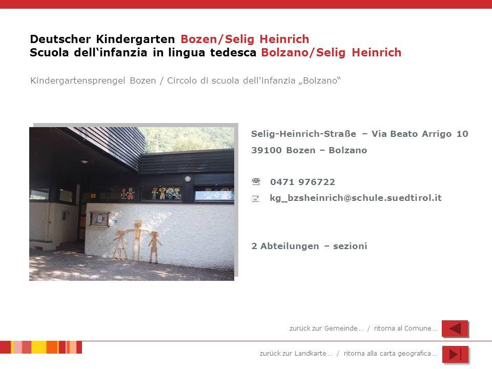 Deutscher Kindergarten Bozen/Selig Heinrich Scuola dell'infanzia in lingua tedesca Bolzano/Selig Heinrich