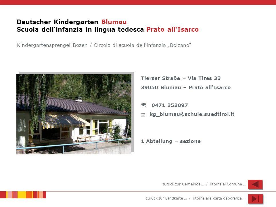 Deutscher Kindergarten Blumau Scuola dell'infanzia in lingua tedesca Prato all'Isarco