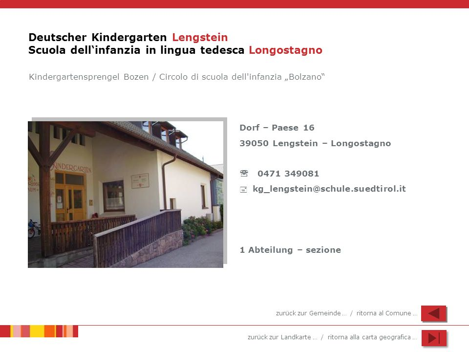 Deutscher Kindergarten Lengstein Scuola dell'infanzia in lingua tedesca Longostagno