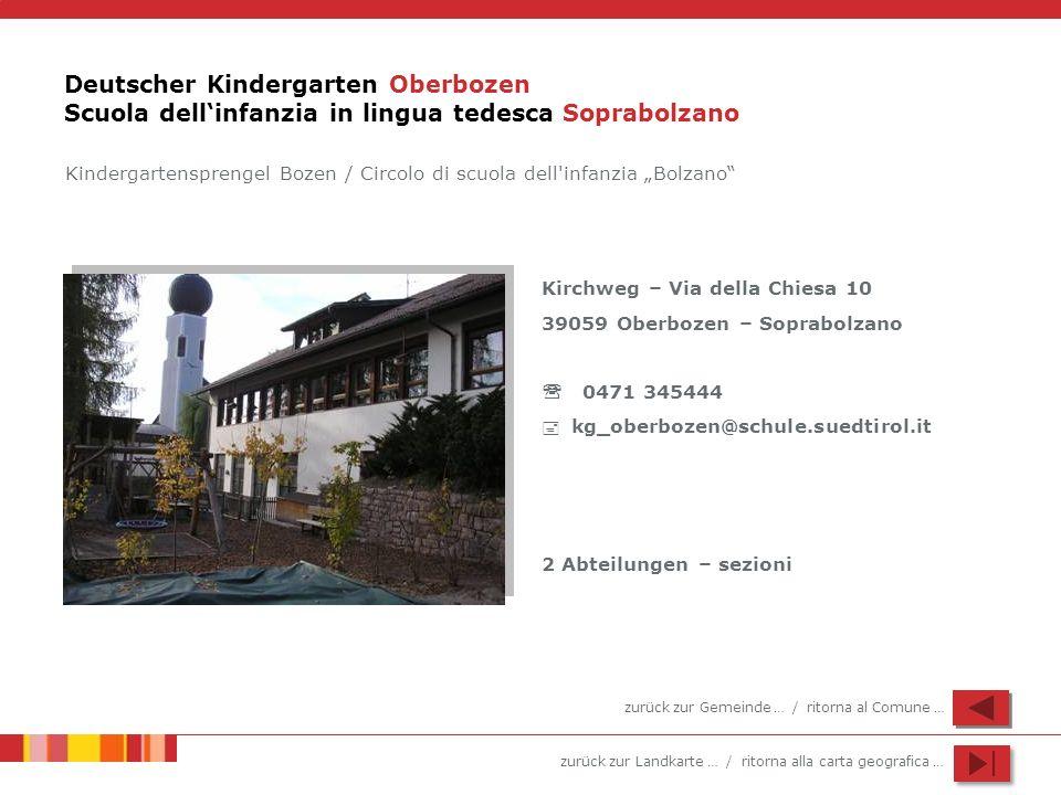 Deutscher Kindergarten Oberbozen Scuola dell'infanzia in lingua tedesca Soprabolzano