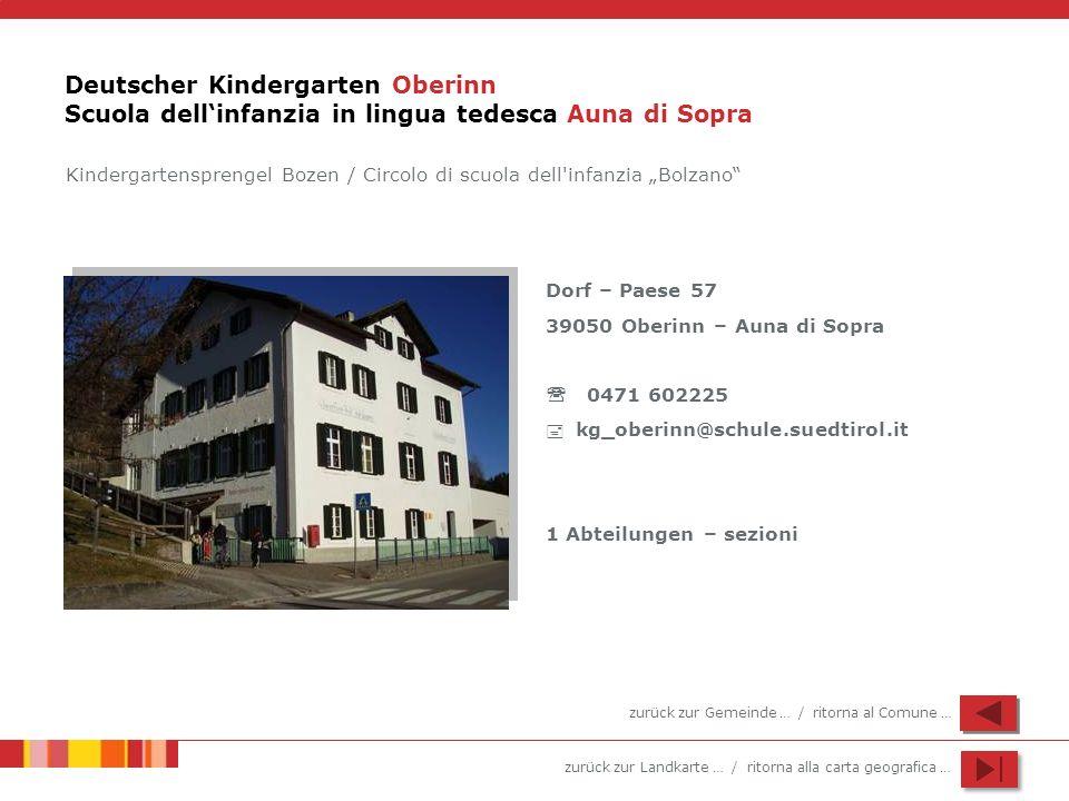 Deutscher Kindergarten Oberinn Scuola dell'infanzia in lingua tedesca Auna di Sopra
