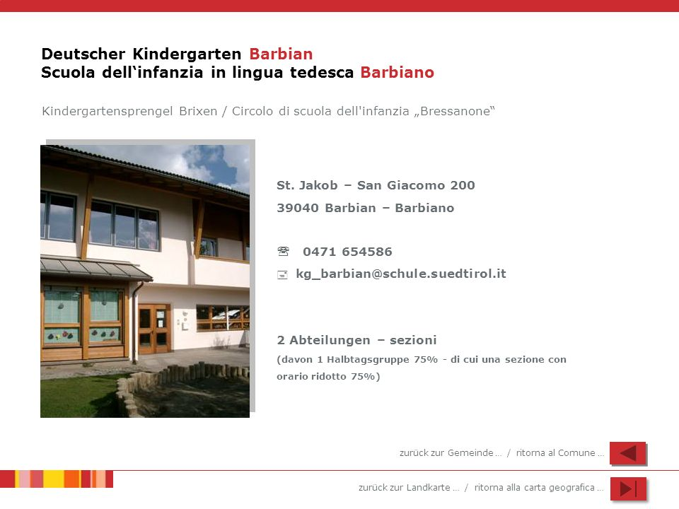 Deutscher Kindergarten Barbian Scuola dell'infanzia in lingua tedesca Barbiano