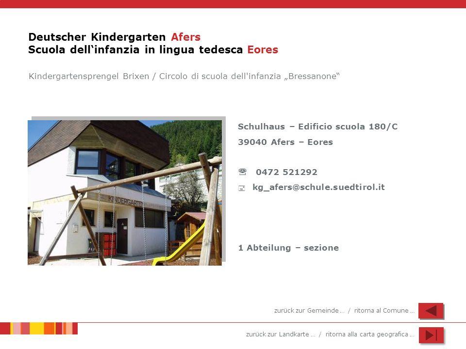 Deutscher Kindergarten Afers Scuola dell'infanzia in lingua tedesca Eores