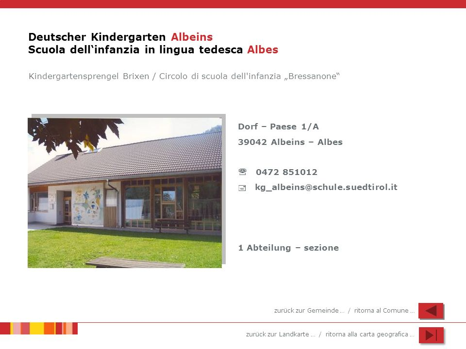 Deutscher Kindergarten Albeins Scuola dell'infanzia in lingua tedesca Albes