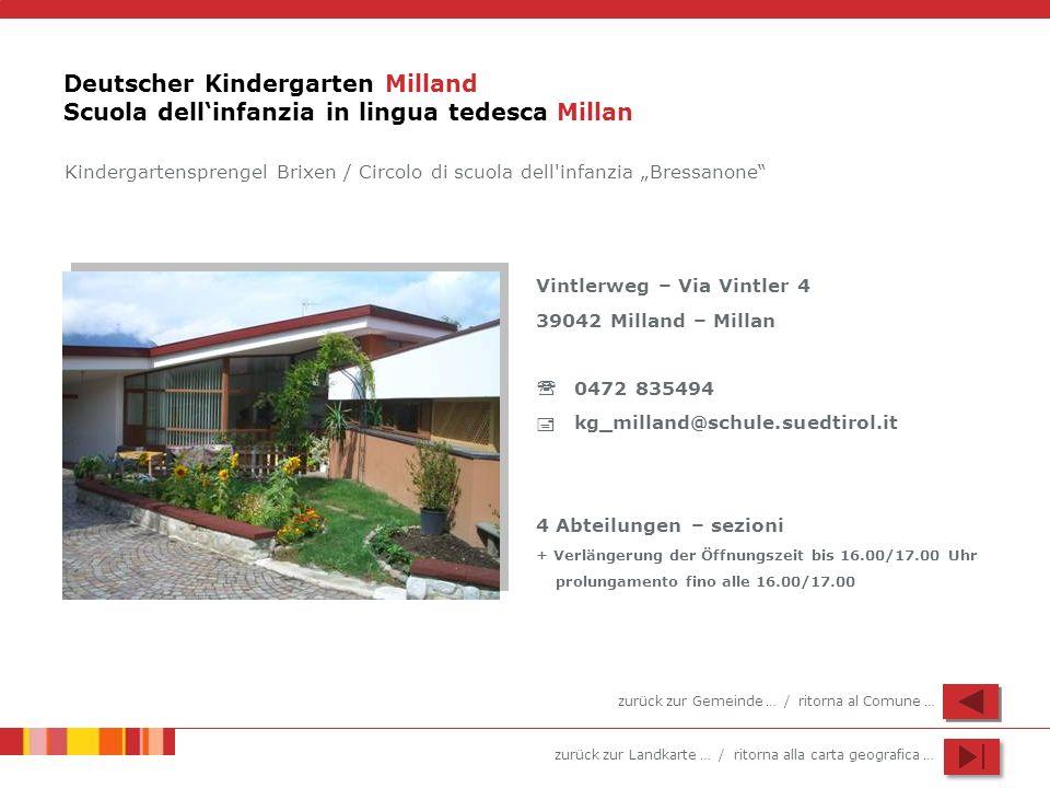 Deutscher Kindergarten Milland Scuola dell'infanzia in lingua tedesca Millan