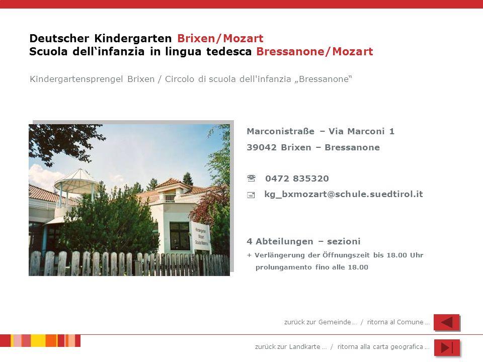 Deutscher Kindergarten Brixen/Mozart Scuola dell'infanzia in lingua tedesca Bressanone/Mozart