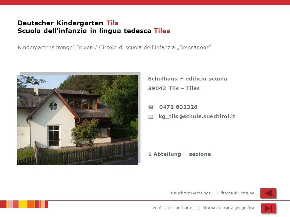 Deutscher Kindergarten Tils Scuola dell'infanzia in lingua tedesca Tiles