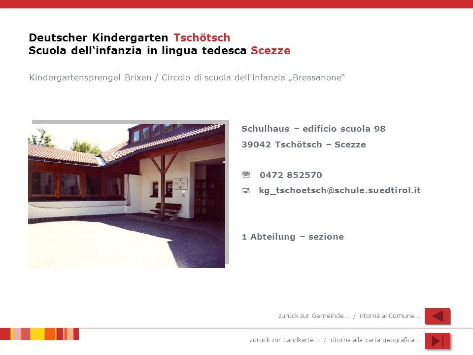 Deutscher Kindergarten Tschötsch Scuola dell'infanzia in lingua tedesca Scezze
