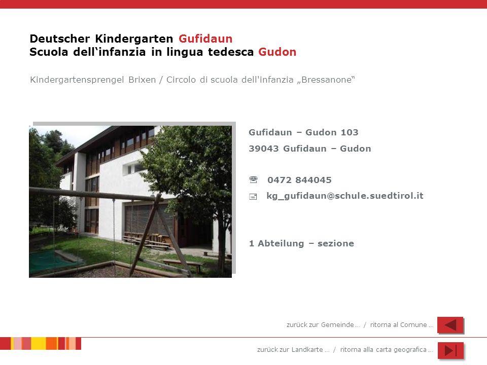 Deutscher Kindergarten Gufidaun Scuola dell'infanzia in lingua tedesca Gudon