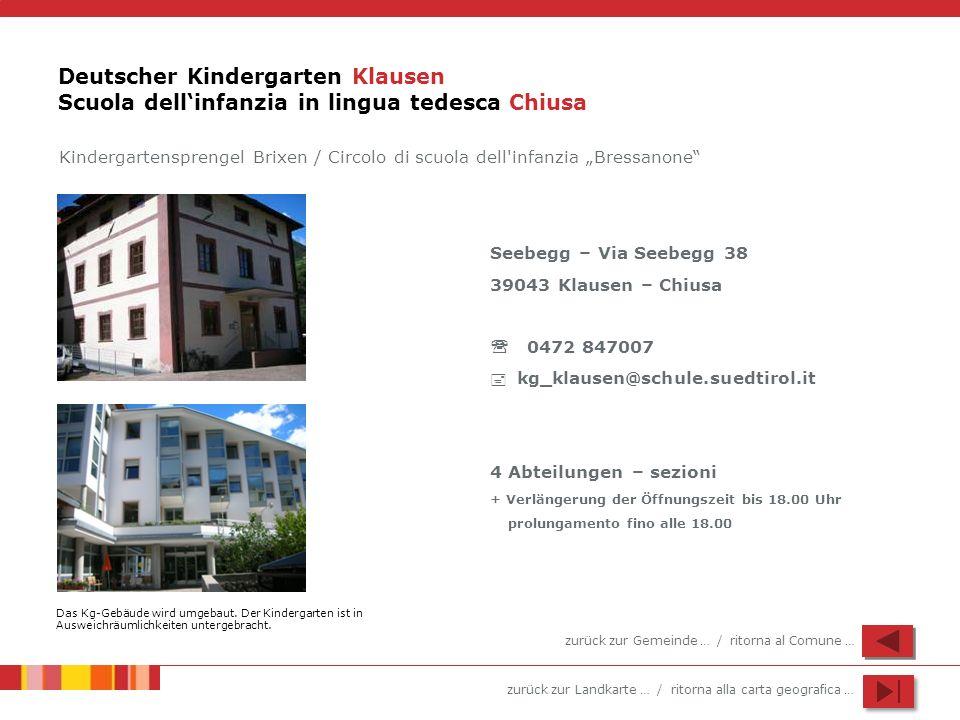 Deutscher Kindergarten Klausen Scuola dell'infanzia in lingua tedesca Chiusa
