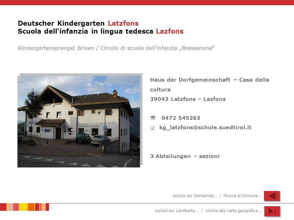 Deutscher Kindergarten Latzfons Scuola dell'infanzia in lingua tedesca Lazfons
