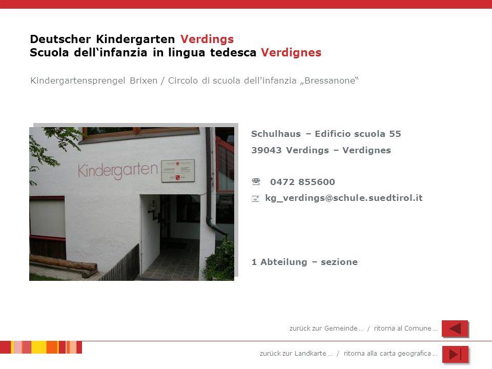 Deutscher Kindergarten Verdings Scuola dell'infanzia in lingua tedesca Verdignes