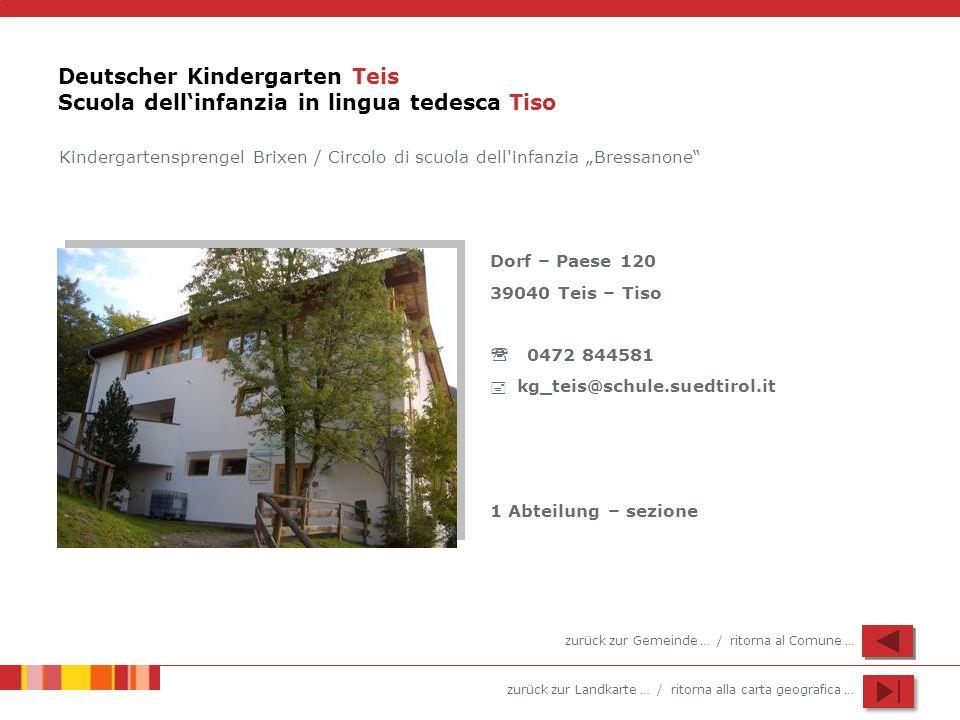 Deutscher Kindergarten Teis Scuola dell'infanzia in lingua tedesca Tiso