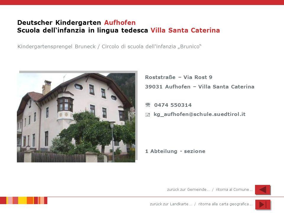 Deutscher Kindergarten Aufhofen Scuola dell'infanzia in lingua tedesca Villa Santa Caterina