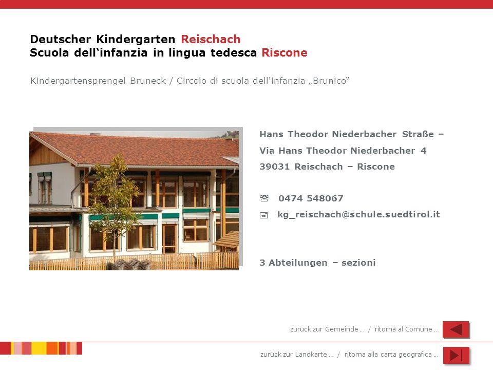 Deutscher Kindergarten Reischach Scuola dell'infanzia in lingua tedesca Riscone