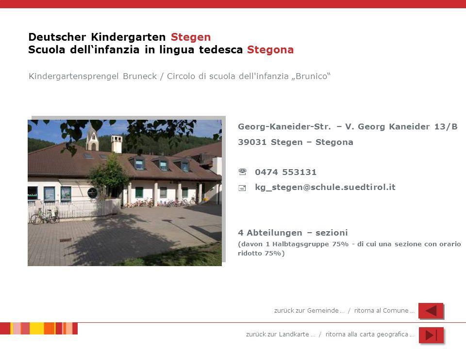 Deutscher Kindergarten Stegen Scuola dell'infanzia in lingua tedesca Stegona