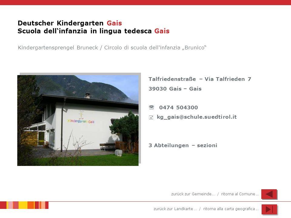 Deutscher Kindergarten Gais Scuola dell'infanzia in lingua tedesca Gais