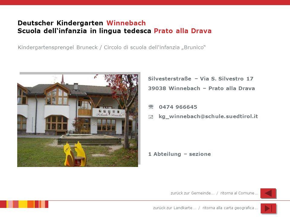 Deutscher Kindergarten Winnebach Scuola dell'infanzia in lingua tedesca Prato alla Drava