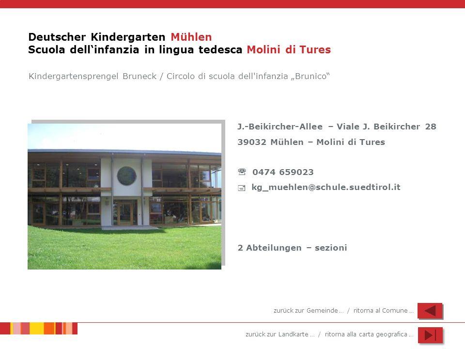 Deutscher Kindergarten Mühlen Scuola dell'infanzia in lingua tedesca Molini di Tures