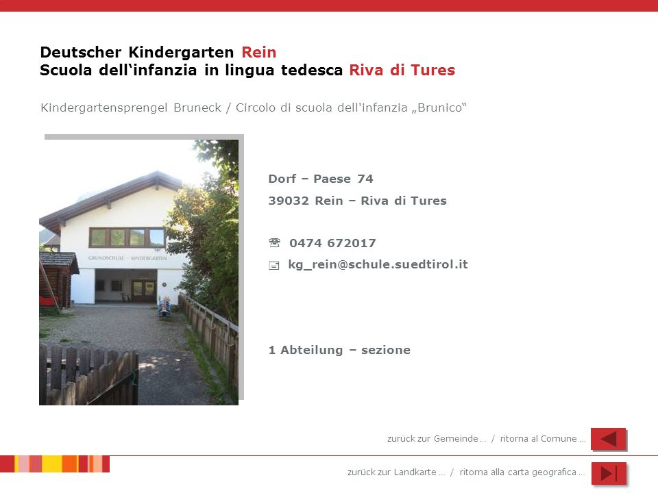 Deutscher Kindergarten Rein Scuola dell'infanzia in lingua tedesca Riva di Tures