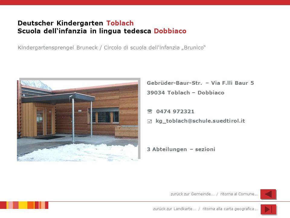 Deutscher Kindergarten Toblach Scuola dell'infanzia in lingua tedesca Dobbiaco