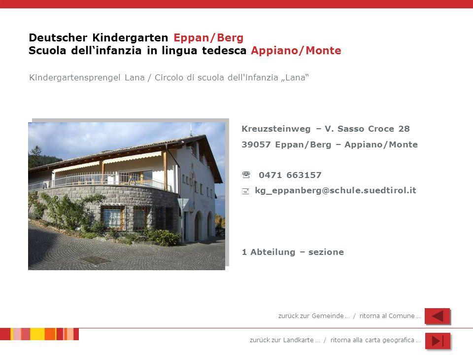 Deutscher Kindergarten Eppan/Berg Scuola dell'infanzia in lingua tedesca Appiano/Monte