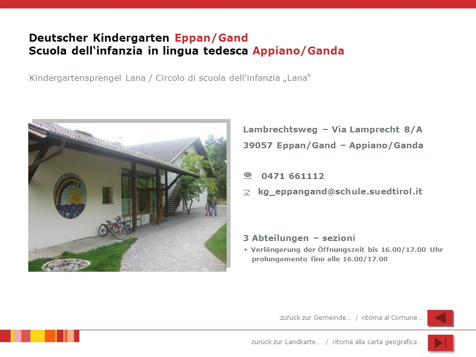 Deutscher Kindergarten Eppan/Gand Scuola dell'infanzia in lingua tedesca Appiano/Ganda