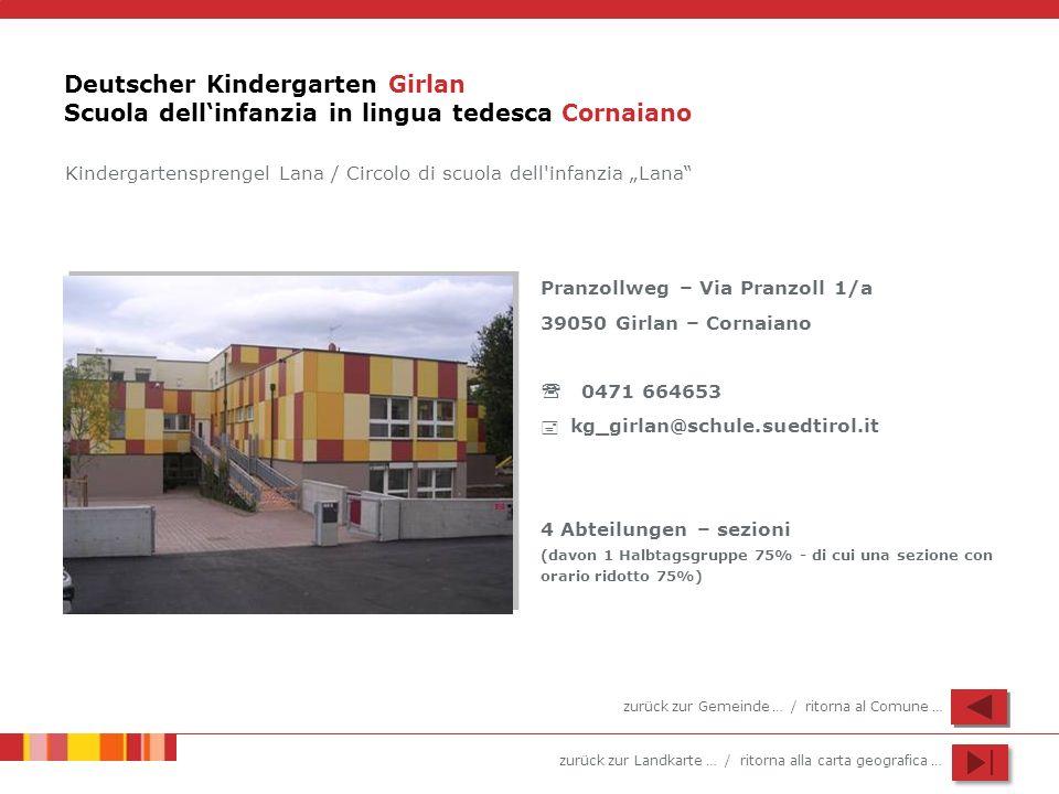 Deutscher Kindergarten Girlan Scuola dell'infanzia in lingua tedesca Cornaiano