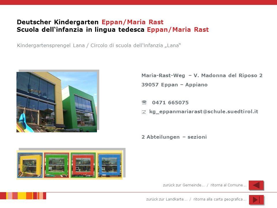 Deutscher Kindergarten Eppan/Maria Rast Scuola dell'infanzia in lingua tedesca Eppan/Maria Rast