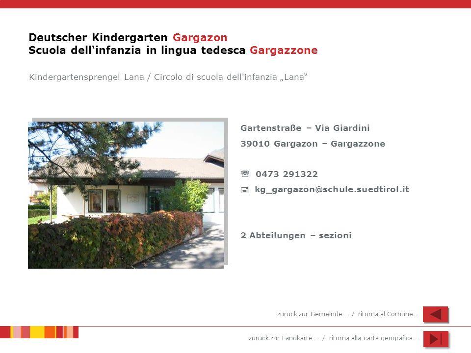 Deutscher Kindergarten Gargazon Scuola dell'infanzia in lingua tedesca Gargazzone