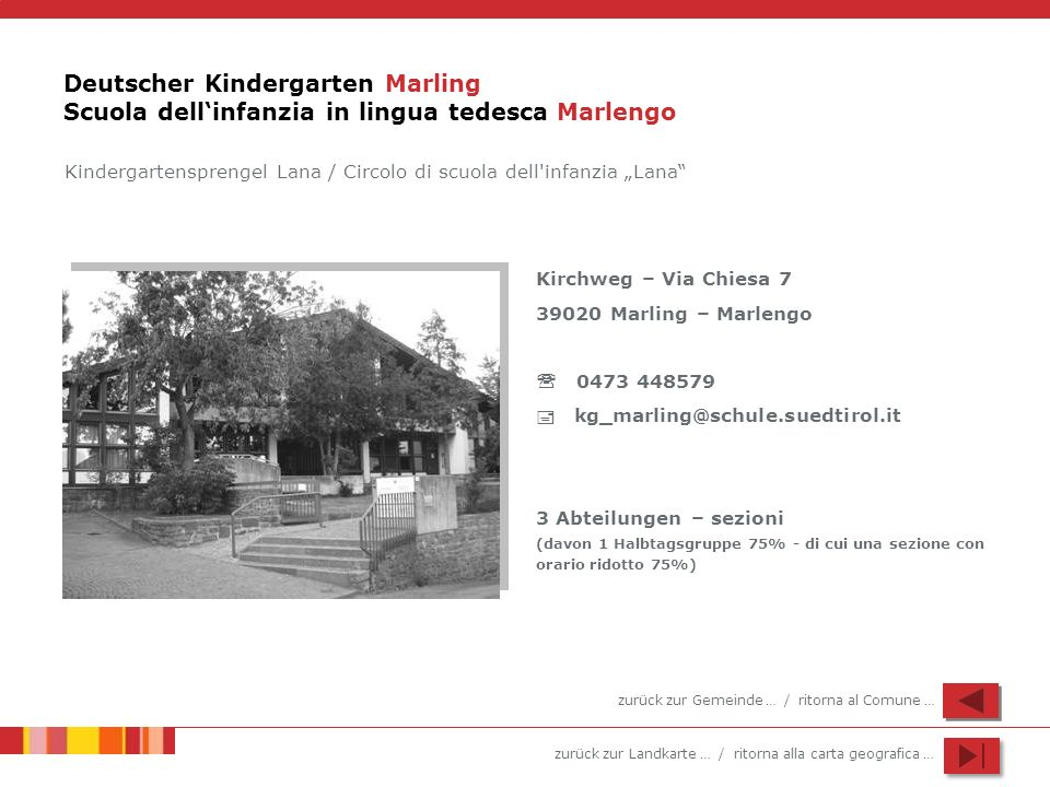 Deutscher Kindergarten Marling Scuola dell'infanzia in lingua tedesca Marlengo