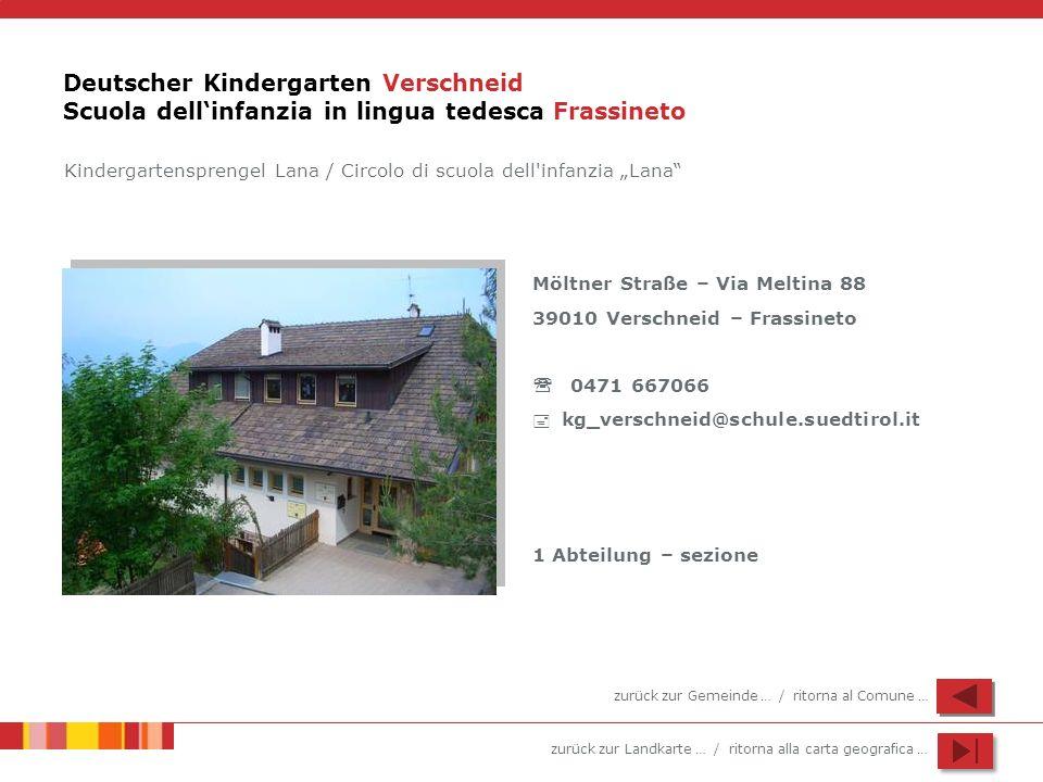 Deutscher Kindergarten Verschneid Scuola dell'infanzia in lingua tedesca Frassineto