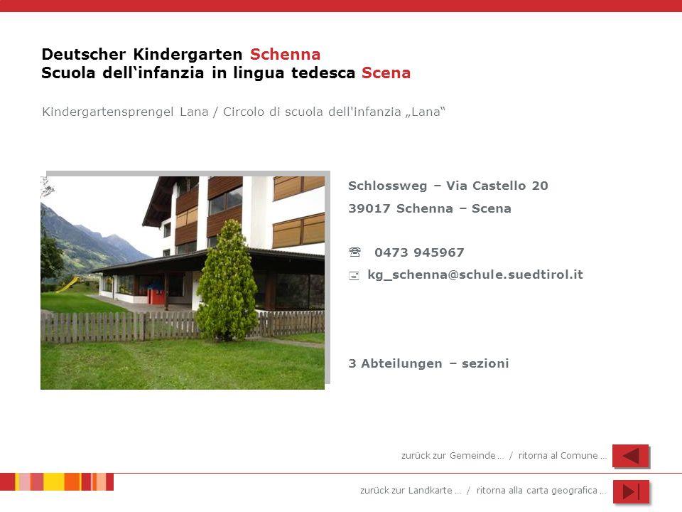 Deutscher Kindergarten Schenna Scuola dell'infanzia in lingua tedesca Scena