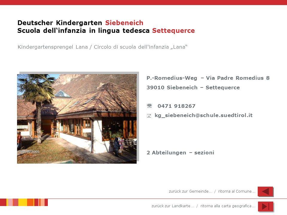 Deutscher Kindergarten Siebeneich Scuola dell'infanzia in lingua tedesca Settequerce