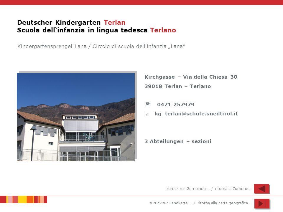 Deutscher Kindergarten Terlan Scuola dell'infanzia in lingua tedesca Terlano