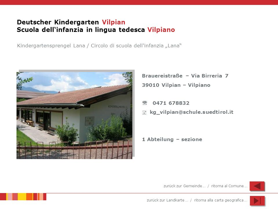 Deutscher Kindergarten Vilpian Scuola dell'infanzia in lingua tedesca Vilpiano
