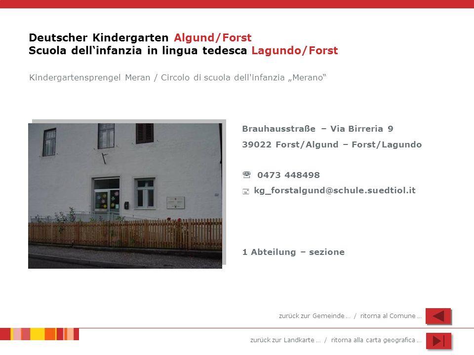 Deutscher Kindergarten Algund/Forst Scuola dell'infanzia in lingua tedesca Lagundo/Forst