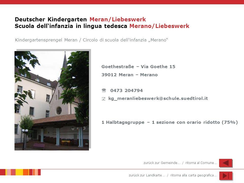 Deutscher Kindergarten Meran/Liebeswerk Scuola dell'infanzia in lingua tedesca Merano/Liebeswerk
