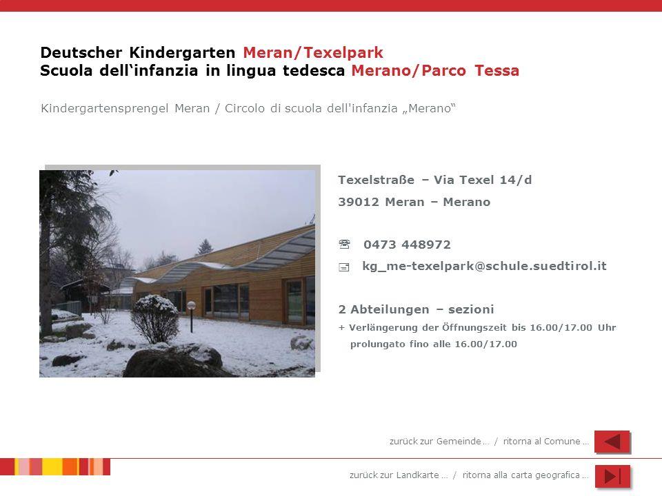 Deutscher Kindergarten Meran/Texelpark Scuola dell'infanzia in lingua tedesca Merano/Parco Tessa