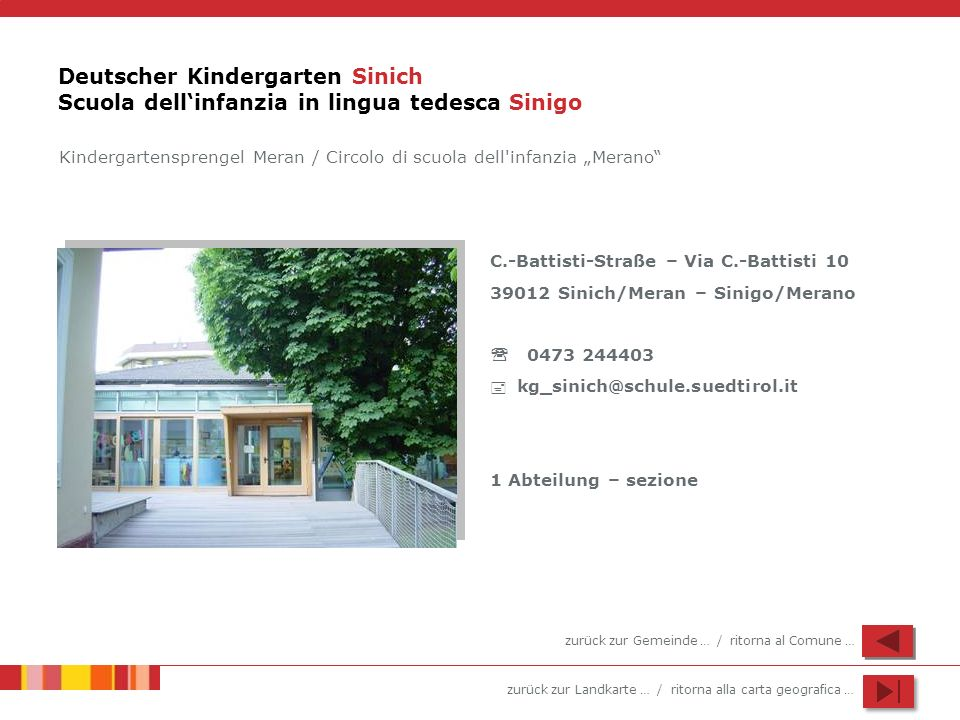 Deutscher Kindergarten Sinich Scuola dell'infanzia in lingua tedesca Sinigo