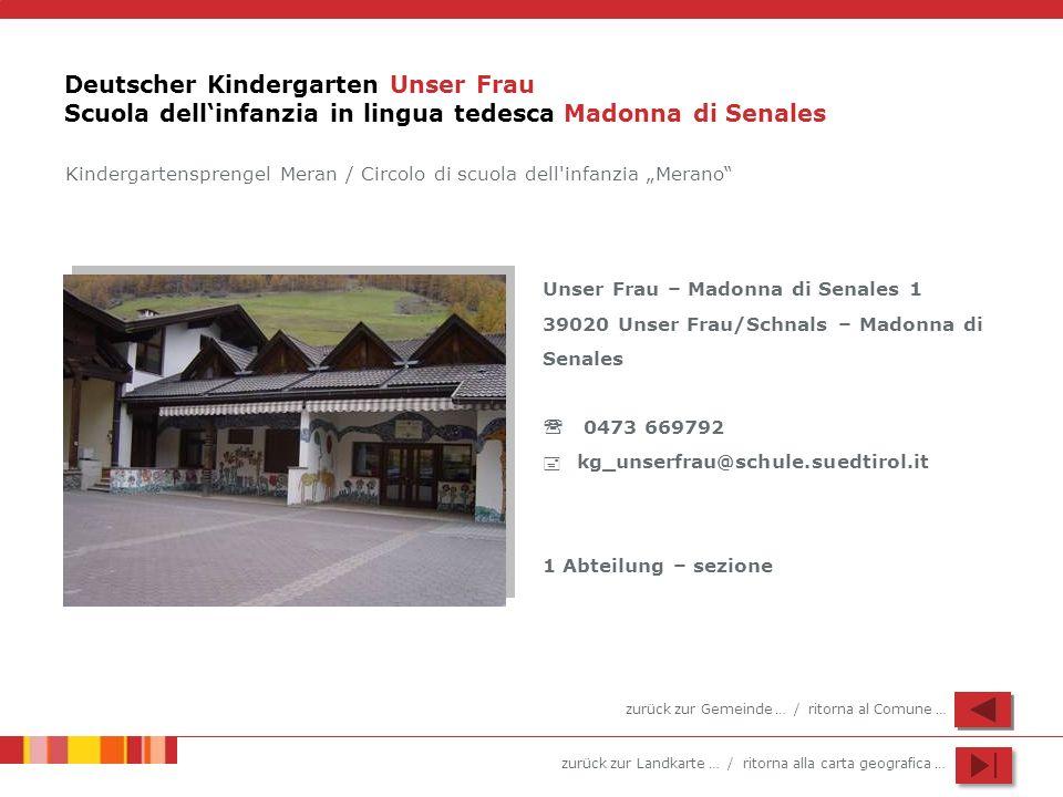 Deutscher Kindergarten Unser Frau Scuola dell'infanzia in lingua tedesca Madonna di Senales