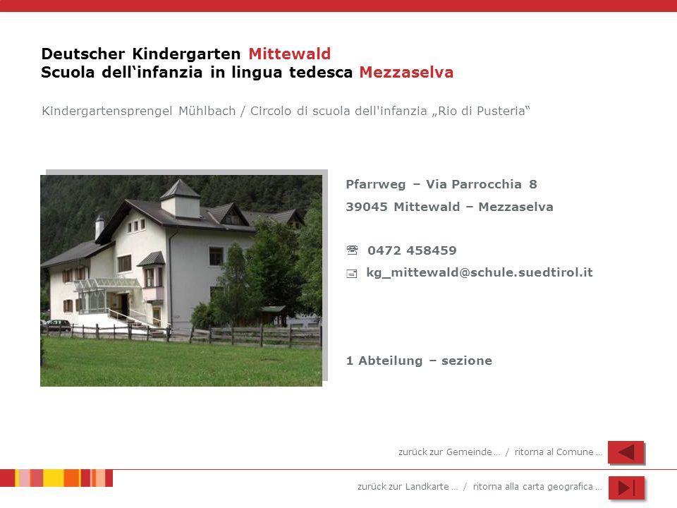 Deutscher Kindergarten Mittewald Scuola dell'infanzia in lingua tedesca Mezzaselva