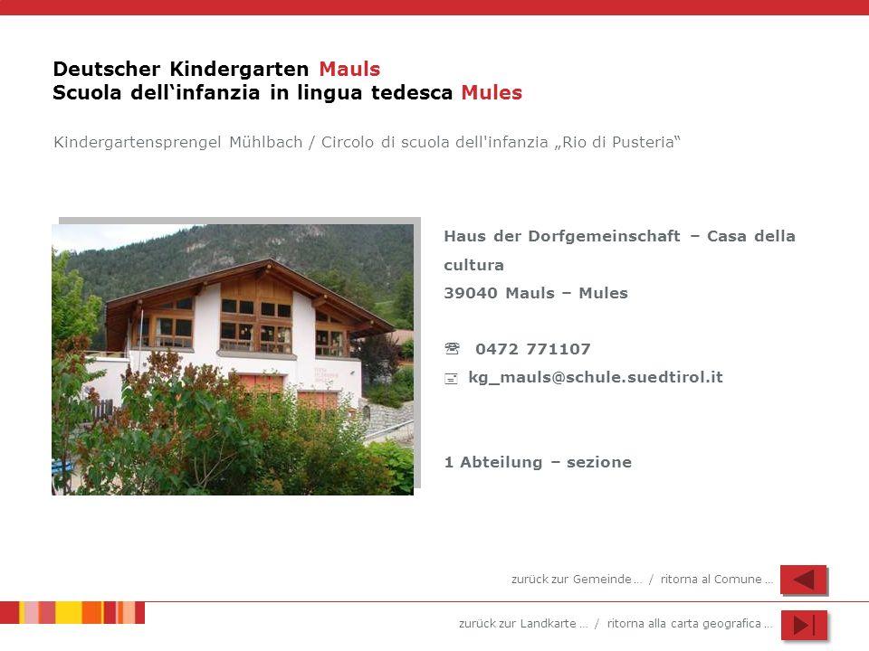Deutscher Kindergarten Mauls Scuola dell'infanzia in lingua tedesca Mules