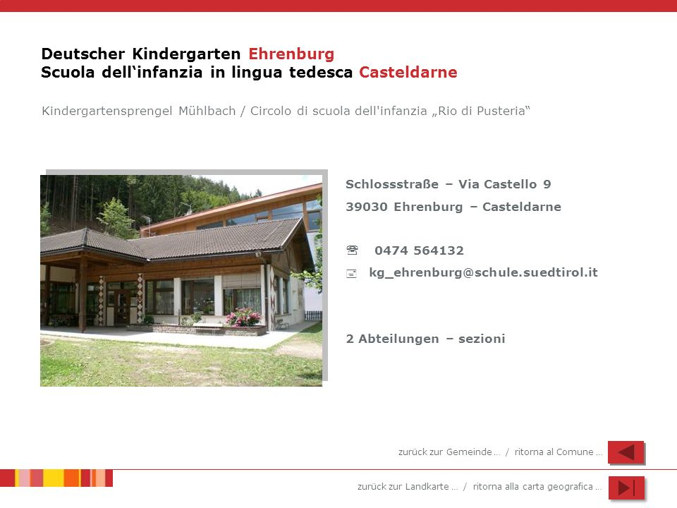 Deutscher Kindergarten Ehrenburg Scuola dell'infanzia in lingua tedesca Casteldarne