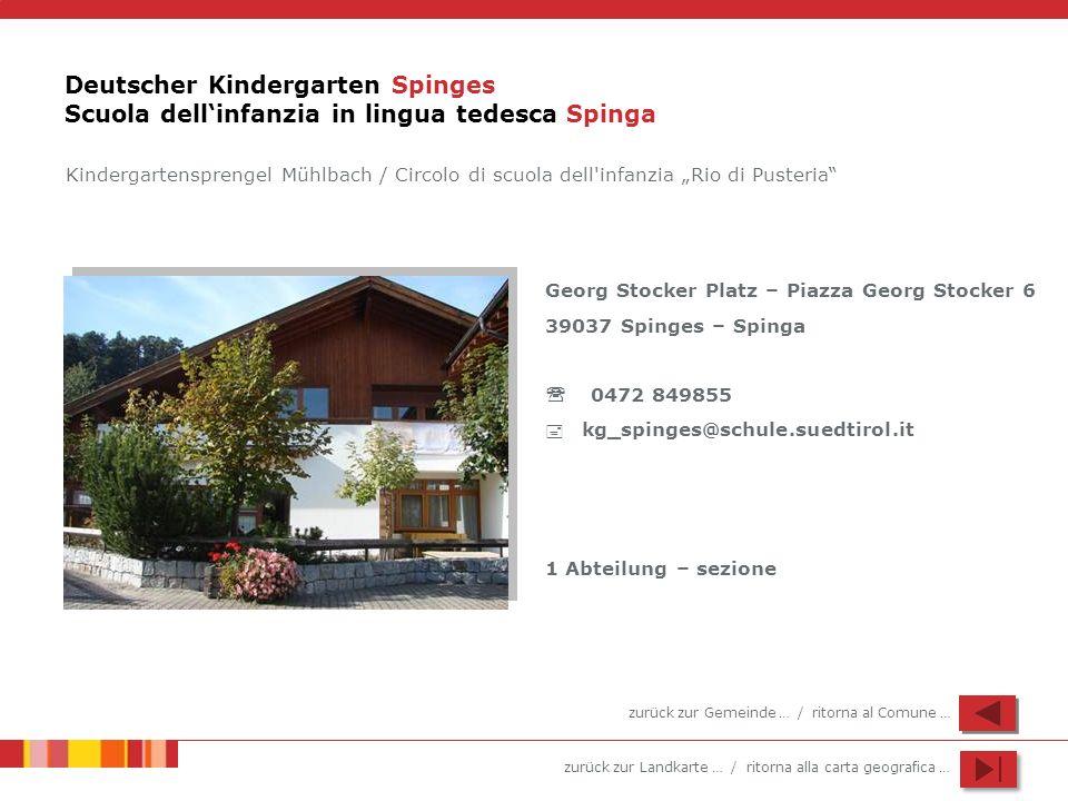 Deutscher Kindergarten Spinges Scuola dell'infanzia in lingua tedesca Spinga