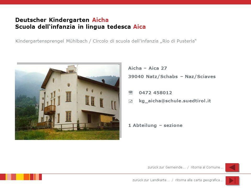 Deutscher Kindergarten Aicha Scuola dell'infanzia in lingua tedesca Aica
