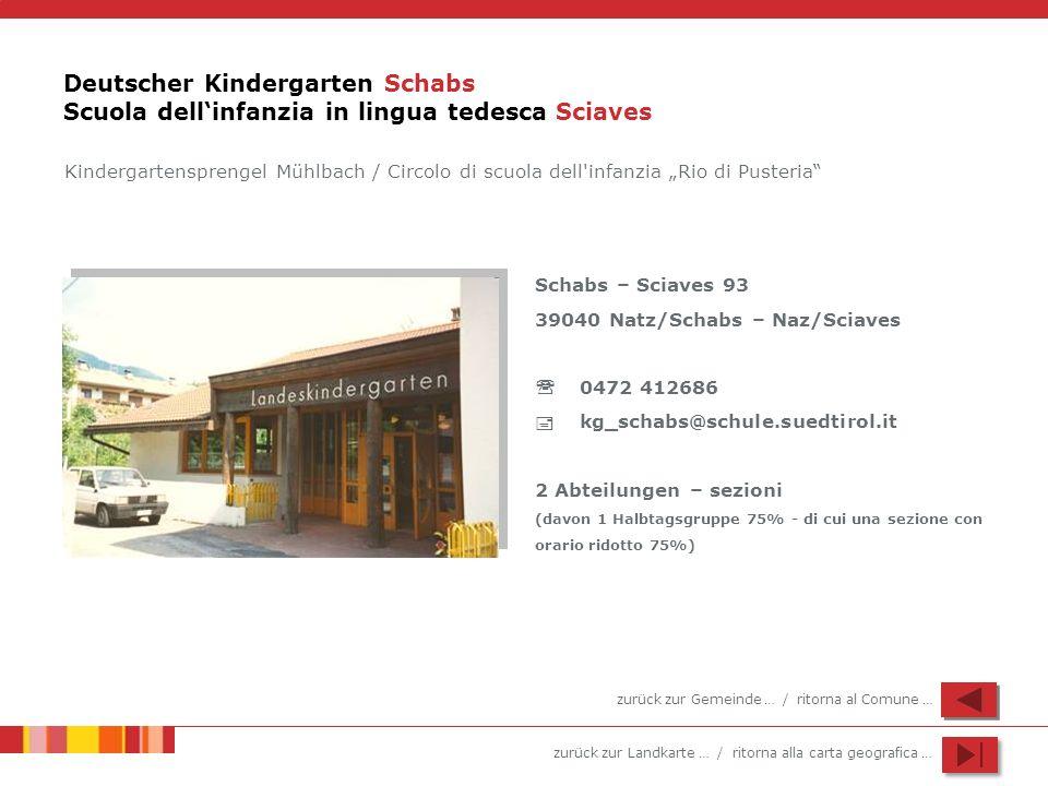 Deutscher Kindergarten Schabs Scuola dell'infanzia in lingua tedesca Sciaves