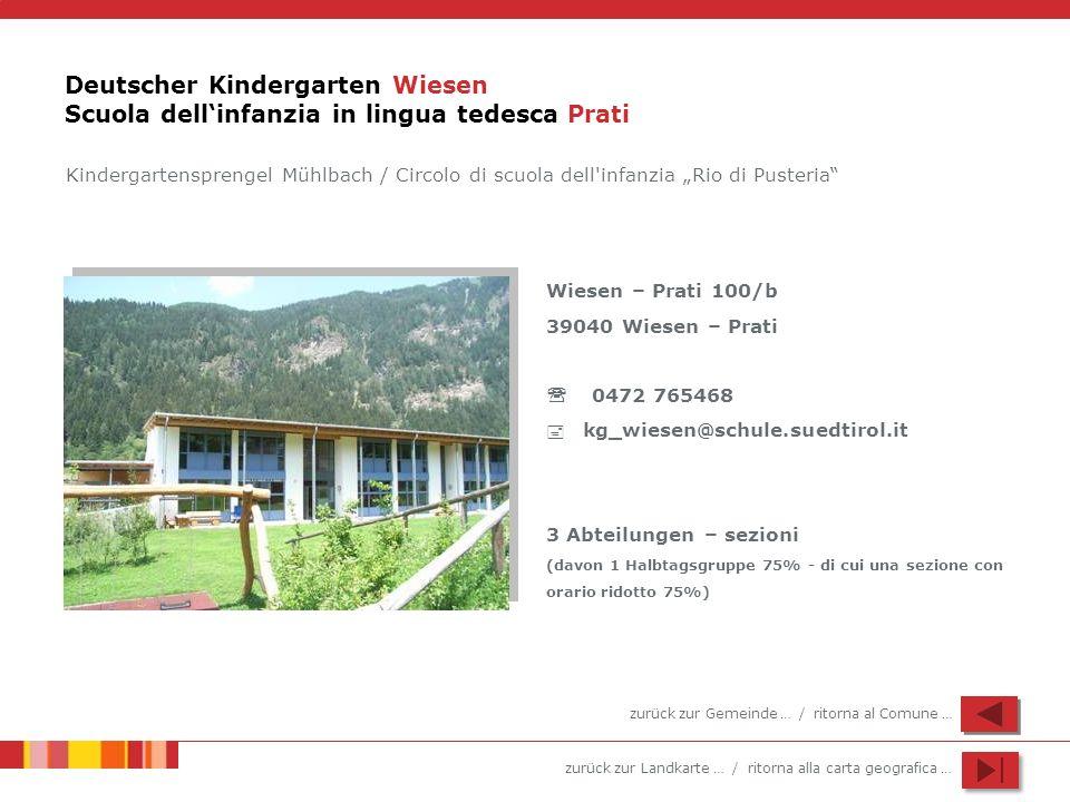 Deutscher Kindergarten Wiesen Scuola dell'infanzia in lingua tedesca Prati